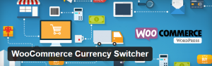 Currency Switcher : WooCommerce plugin
