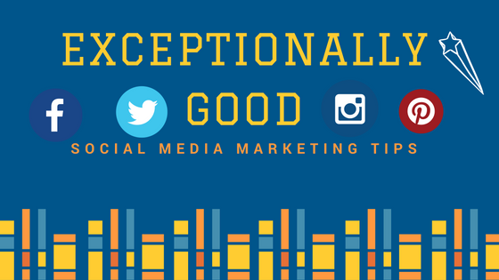 10 Exceptionally good Social Media Marketing tips