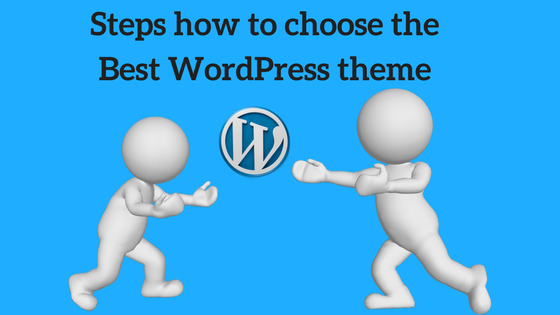 Steps how to choose the Best WordPress theme