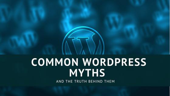 Common WordPress Myths