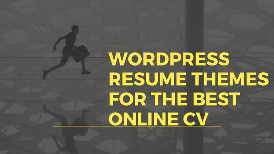 WordPress Resume Themes for the best online CV
