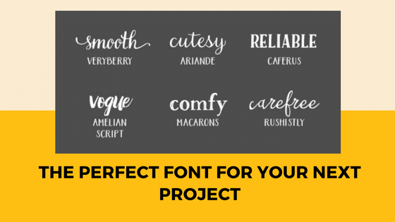 the Perfect Font for Your Next Project