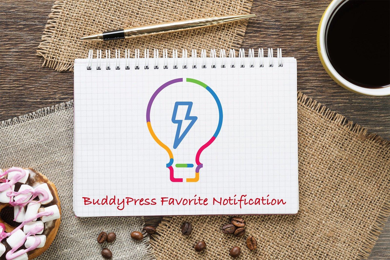 BuddyPress Favorite Notification