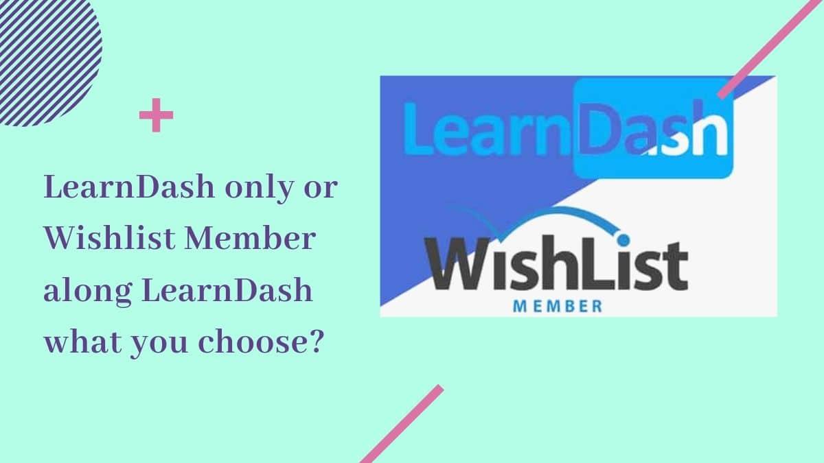 Wishlist Member along LearnDash