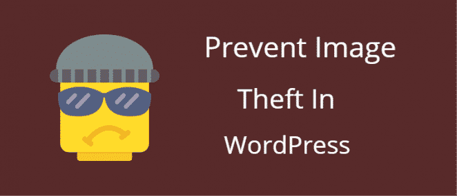 Prevent image theft in WordPress e1507327961980