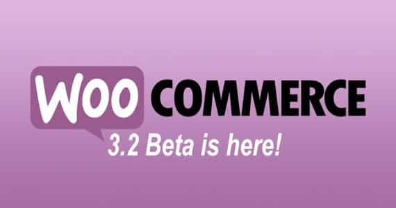 Woocommerce 3.2 beta is here