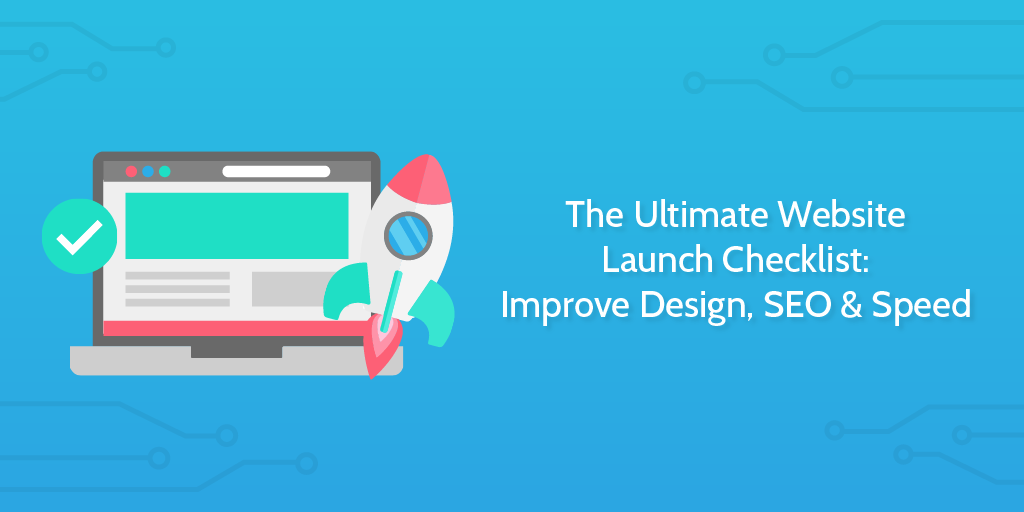 XosE25PRTg0g1MewN94Q full The Ultimate Website Launch Checklist Improve Design SEO Speed Rev1 01