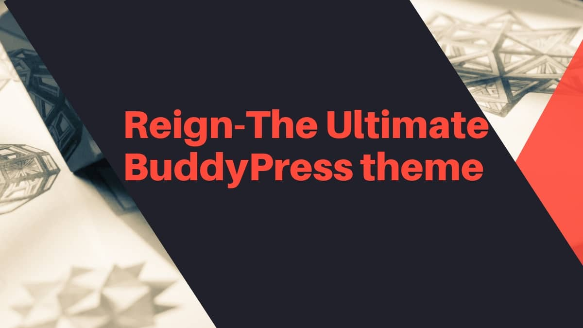 Reign ultimate BuddyPress theme