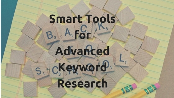 Smart Tools for Advanced Keyword ResearchAdd subheading
