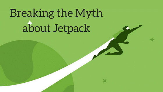Breaking the Myth about Jetpack