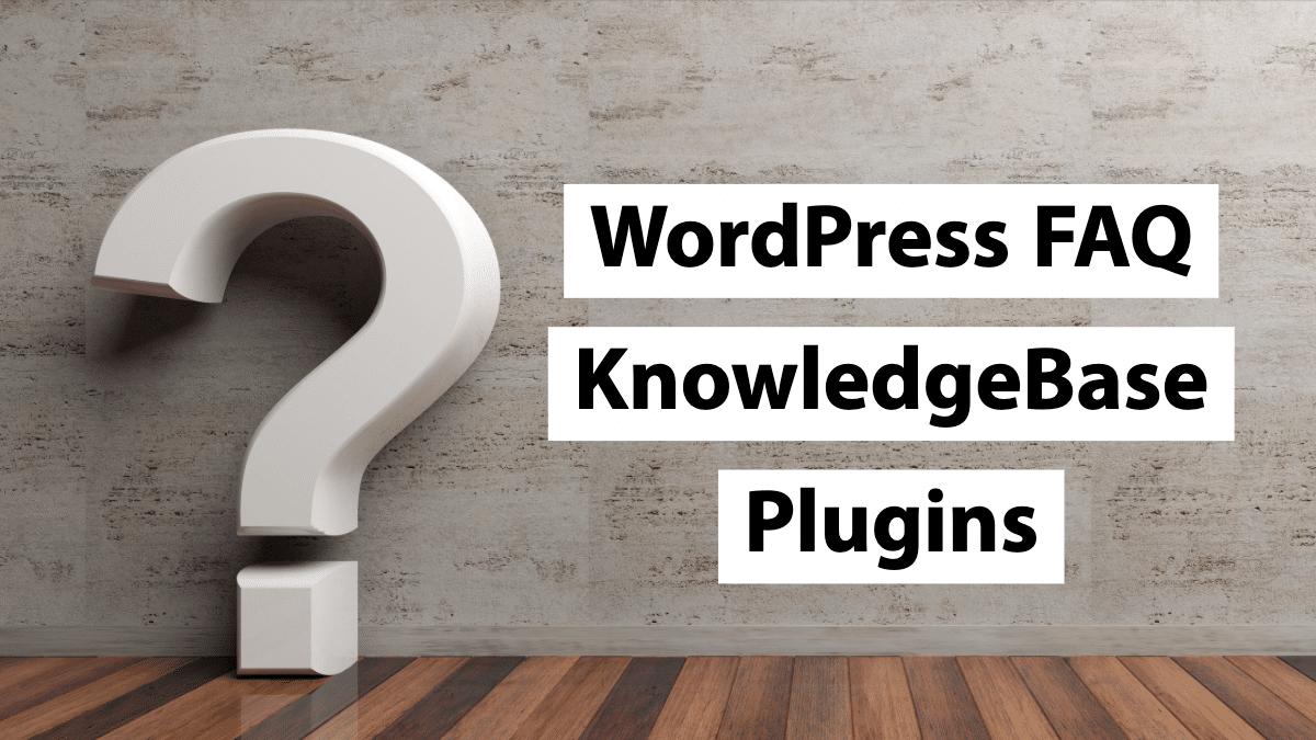 WordPress FAQ KnowledgeBase Plugin