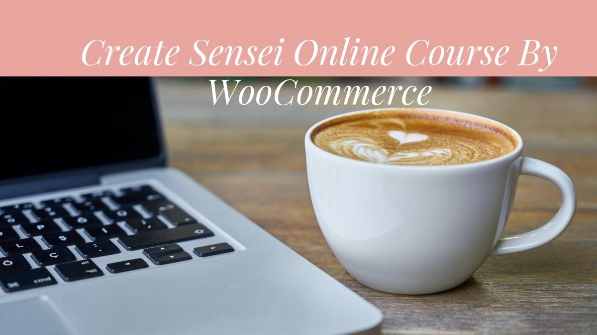 Create Sensei Online Course