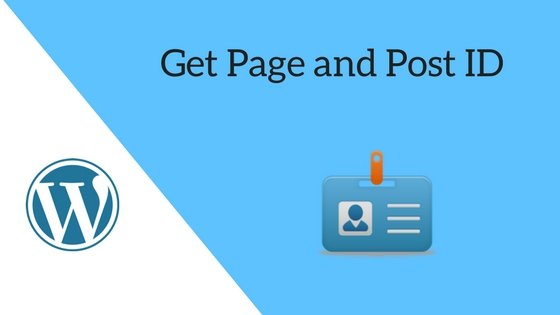 How to Get Page and Post ID
