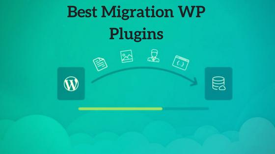 Best Migration WP Plugins