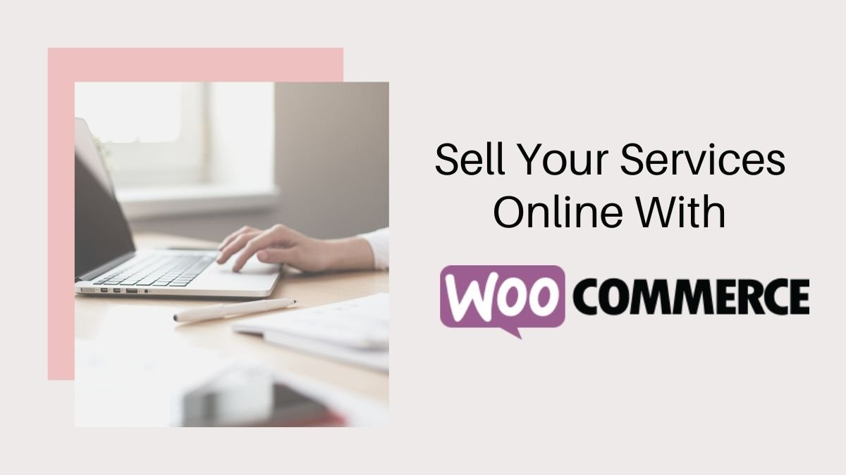 Sell Services Online With WooCommerce - Wbcom Designs