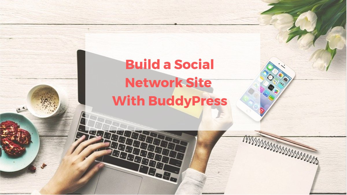 create community website, create social community, create online community wordpress