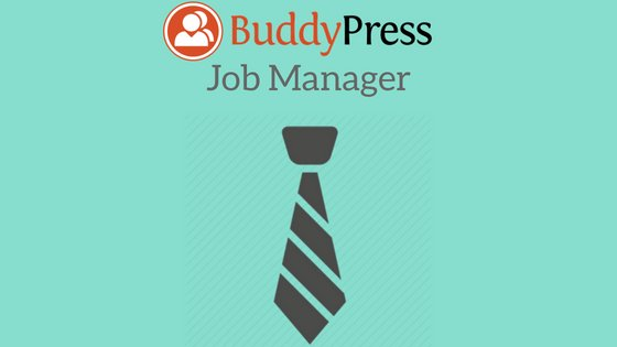 BuddyPress Job Manager Plugin