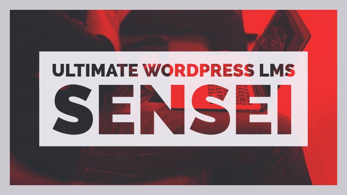 Ultimate WordPress LMS Sensei