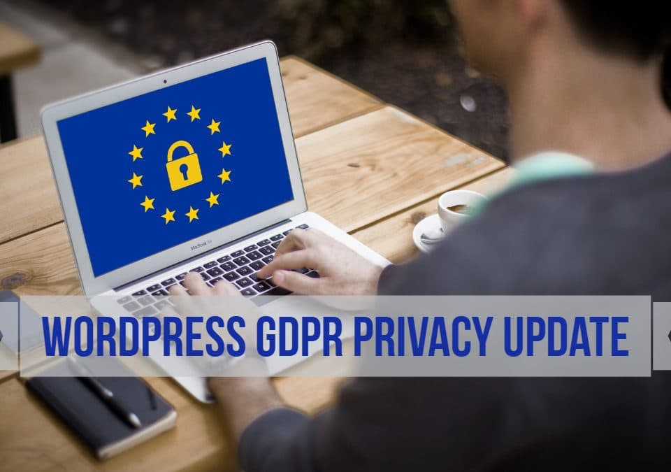 WordPress Privacy Tools For GDPR