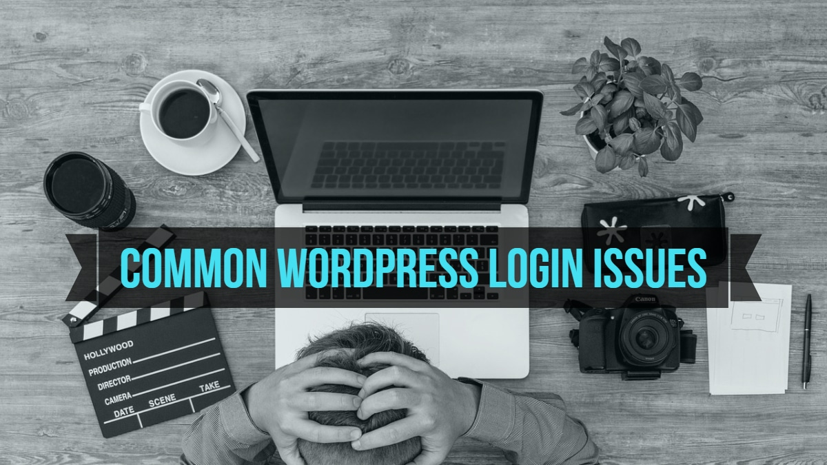 Common Login Issues with WordPress
