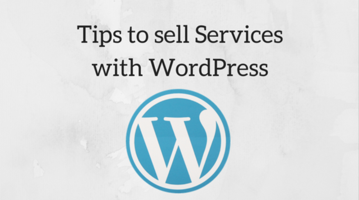 Sell Services WordPress,Sell Services With WordPress