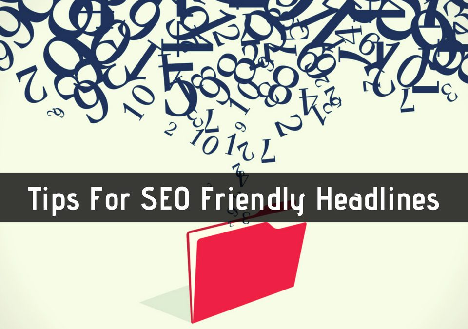 SEO Friendly Headlines