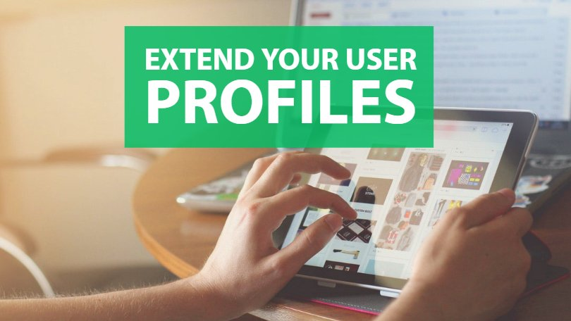 Extend Your User Profiles