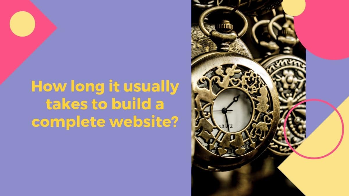 How long does it take to build a complete website?