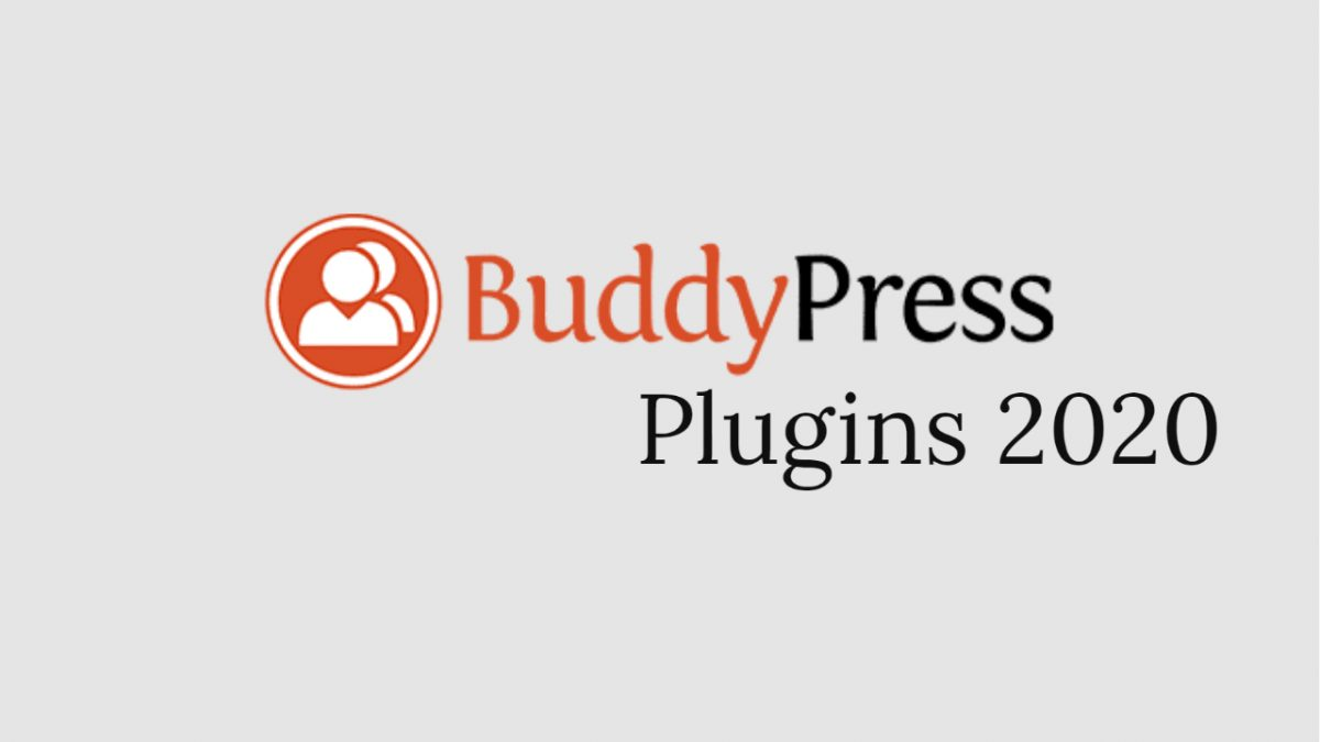 Best BuddyPress Plugins 2020