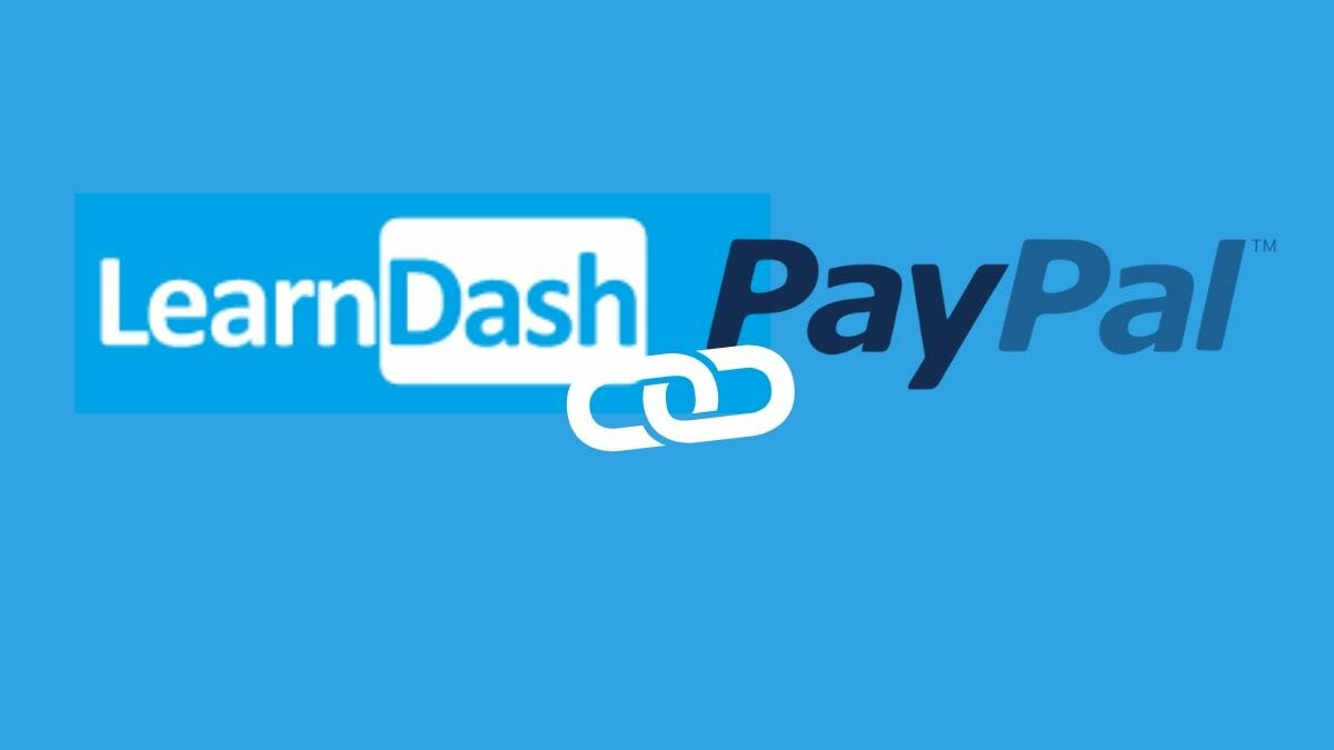 sell courses via PayPal, LearnDash and PayPal Integration