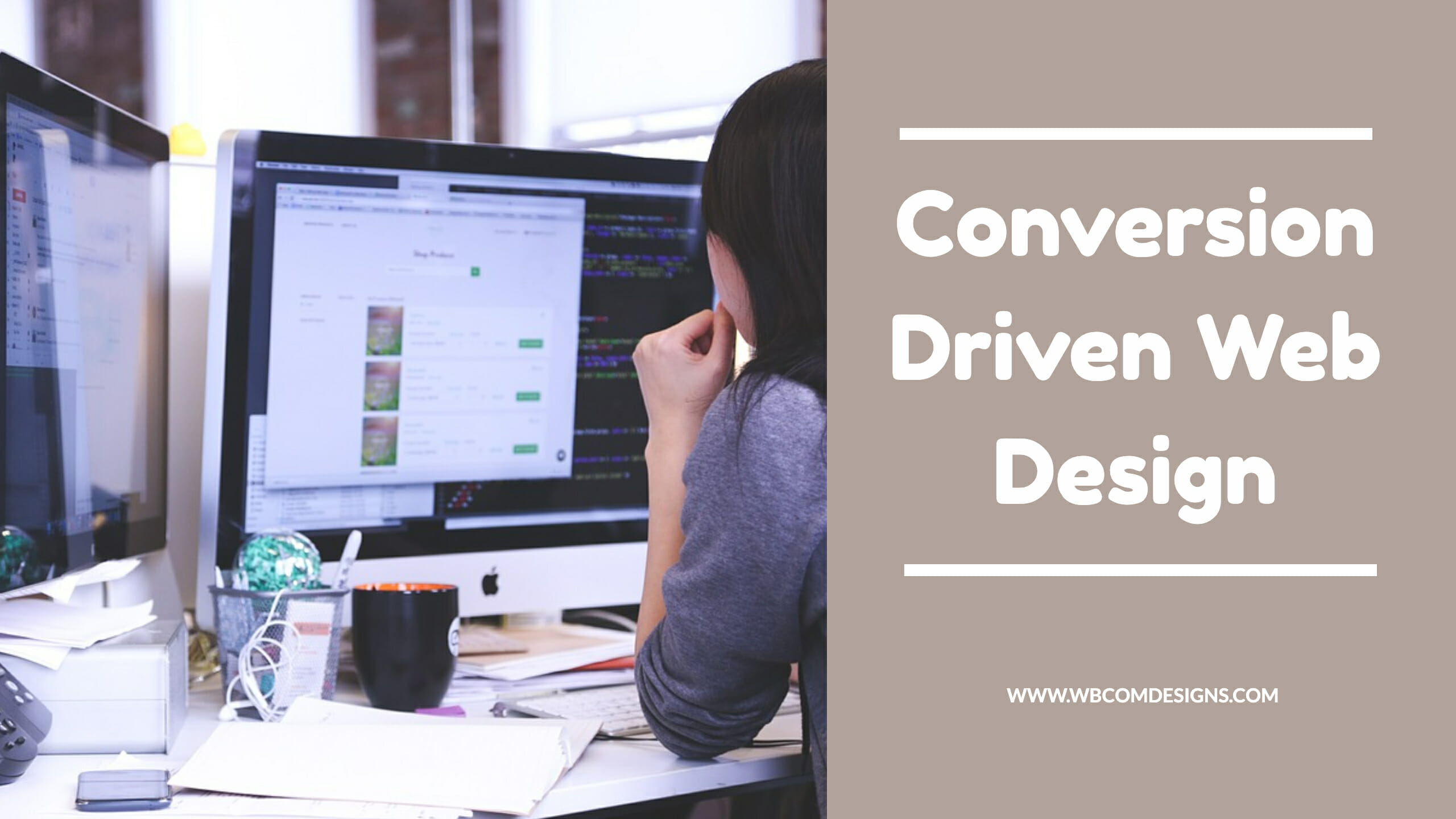 Tips To Create A Conversion Driven Web Design