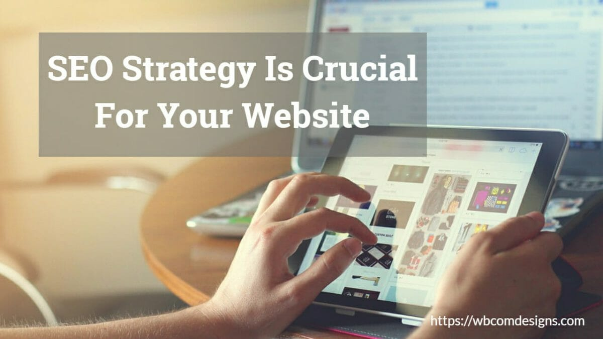SEO Strategy For Your Website