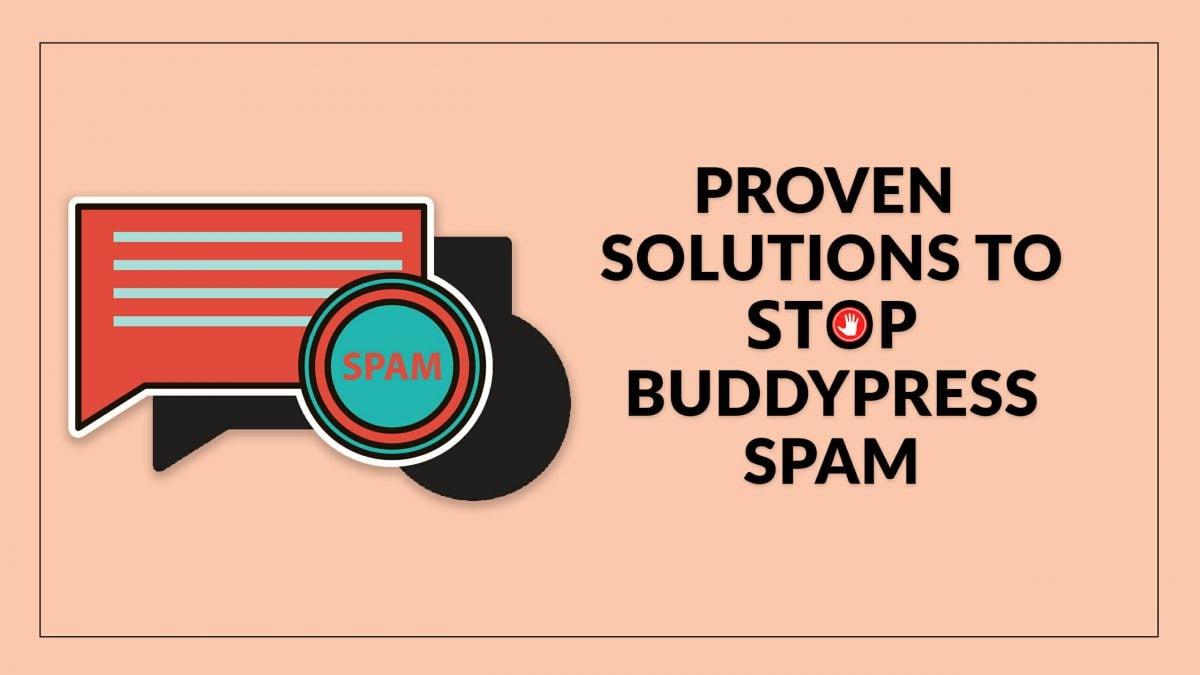 Stop BuddyPress Spam