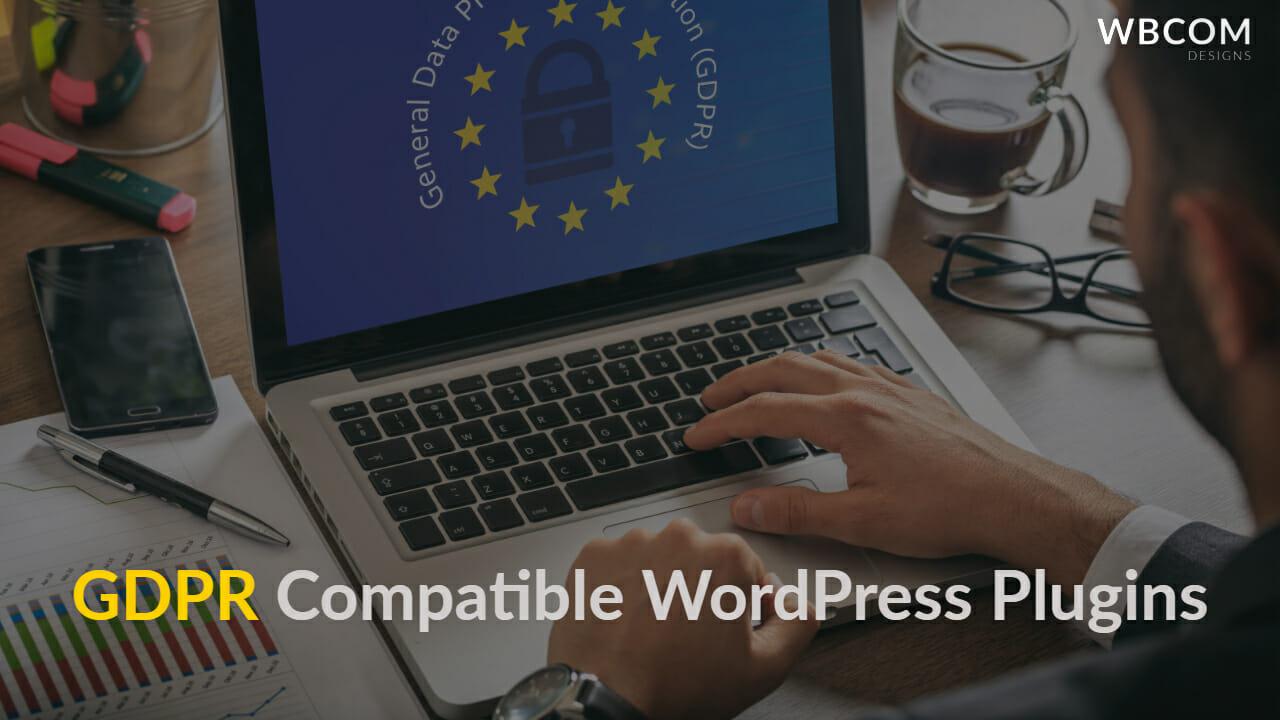 GDPR Compatible WordPress Plugins