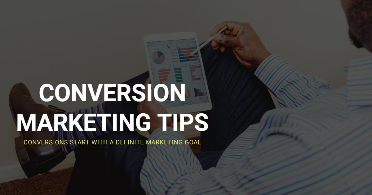 Conversion Marketing Tips