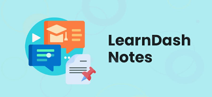 Learndash-Notes