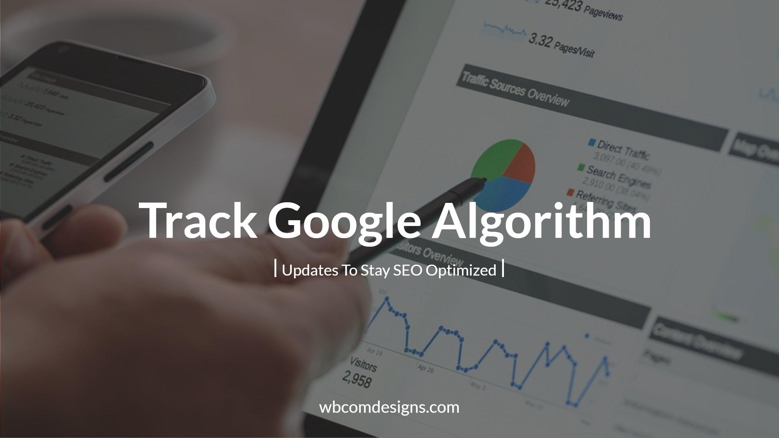 Track Google Algorithm