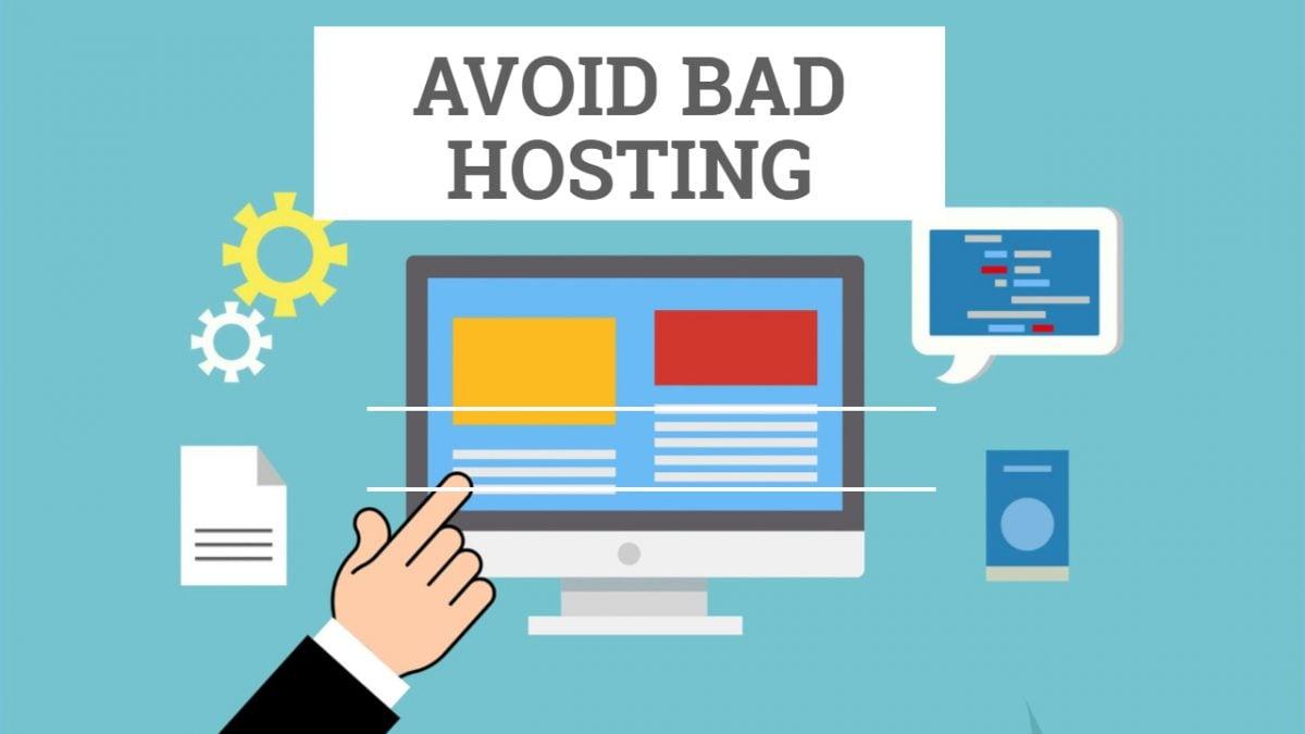 Avoid Bad Hosting