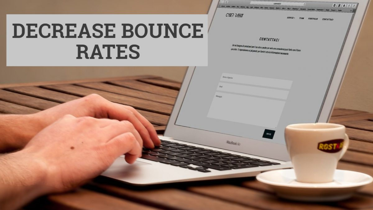 Decrease Bounce Rates
