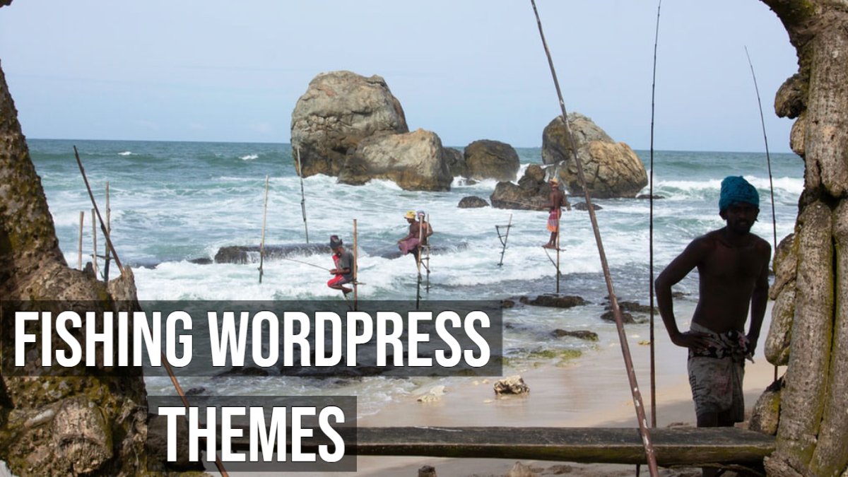 Fishing WordPress Themes