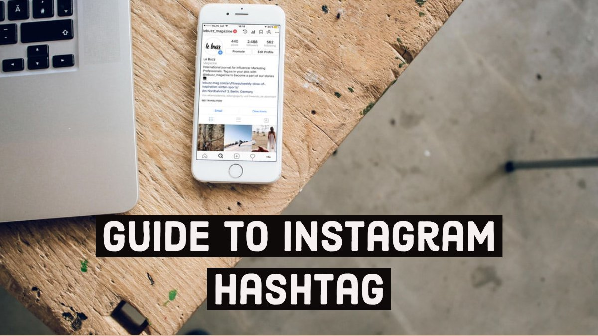 Guide To Instagram Hashtag