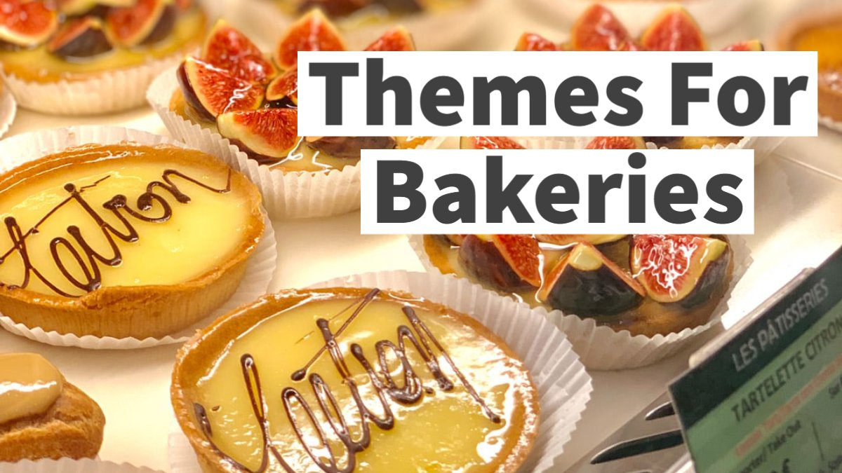 Themes For Bakeries