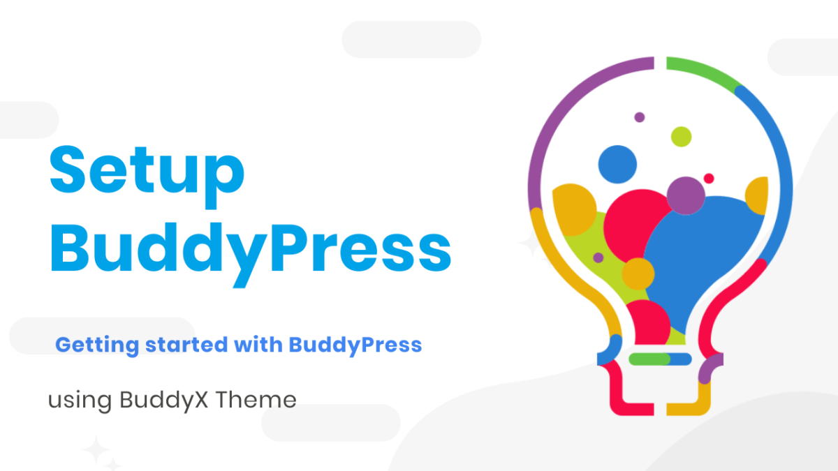 Getting Started with BuddyPress