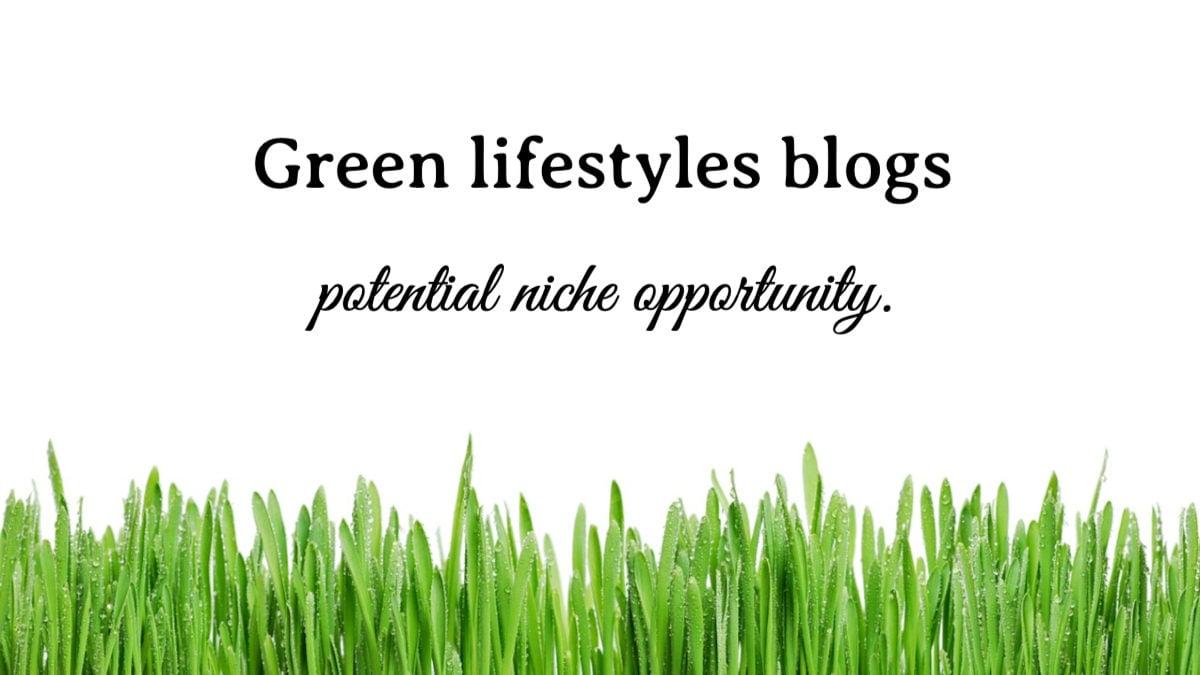 Green lifestyles blogs