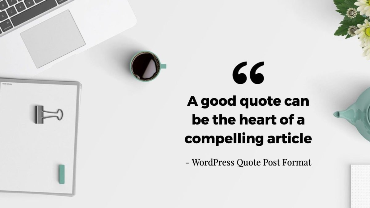 WordPress Quote Post Format Made with DesignCap - Wbcom Designs