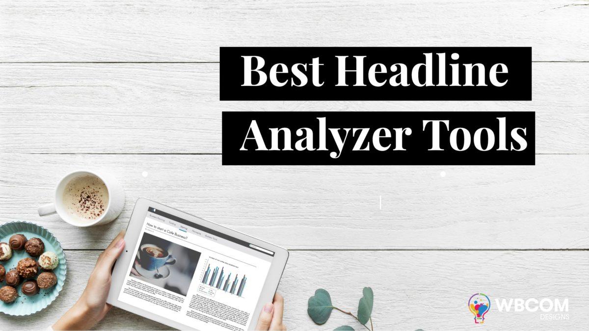 Best Headline Analyzer Tools