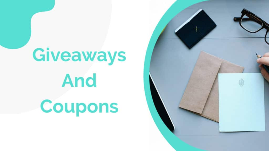 Giveaways and Coupons to your community
