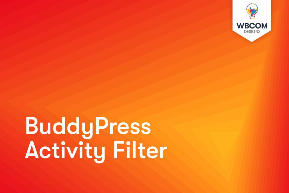 BuddyPress Activity Filter