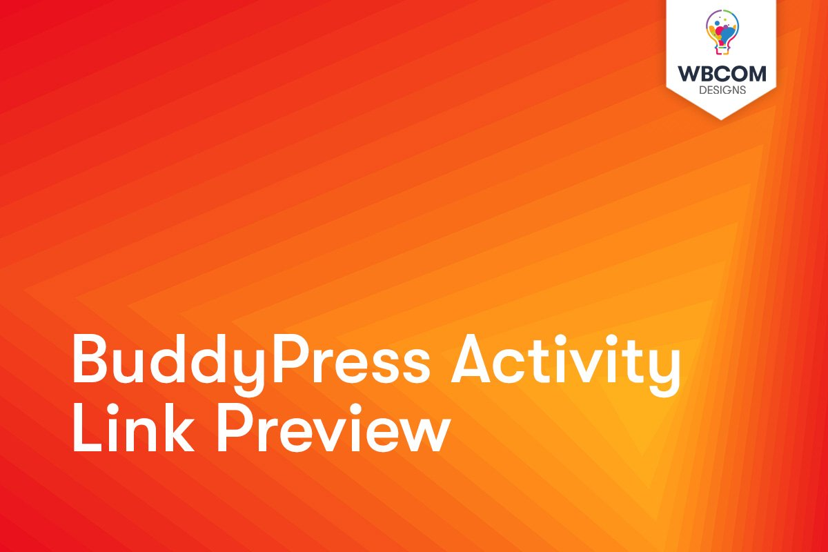 BuddyPress Activity Link Preview