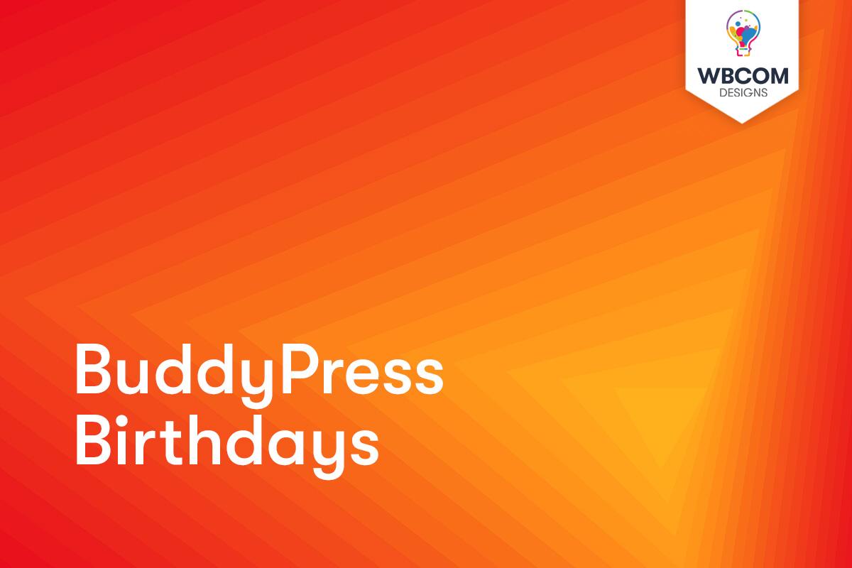 BuddyPress Birthdays - Wbcom Designs